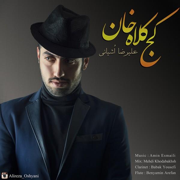 Alireza Oshyani - Kaj Kolah Khan
