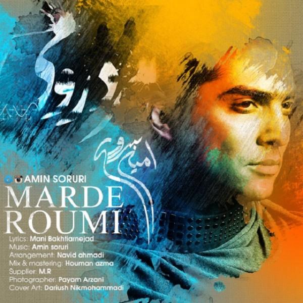 Amin Soruri - Marde Roumi