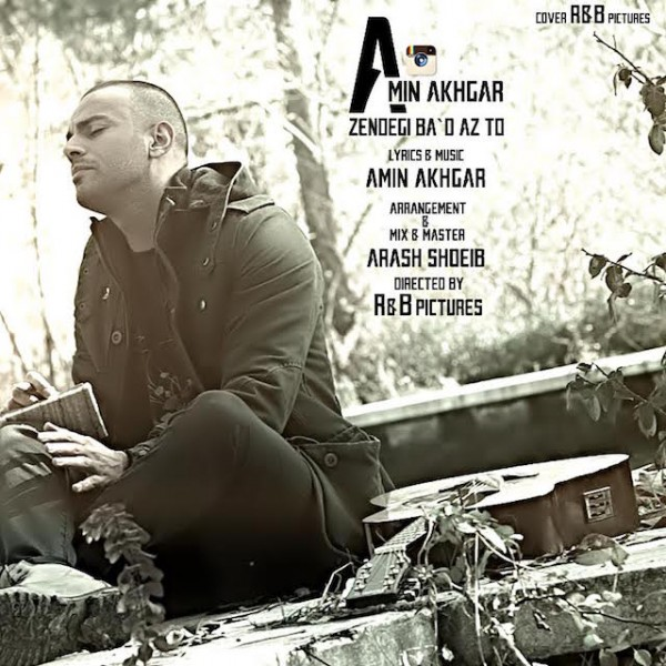 Amir Akhgar - Zendegi Bad Az To