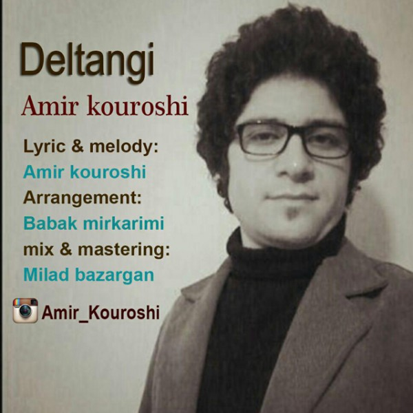 Amir Kouroshi - Deltangi