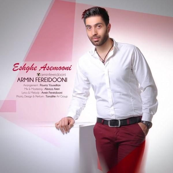 Armin Fereidooni - Eshghe Asemooni