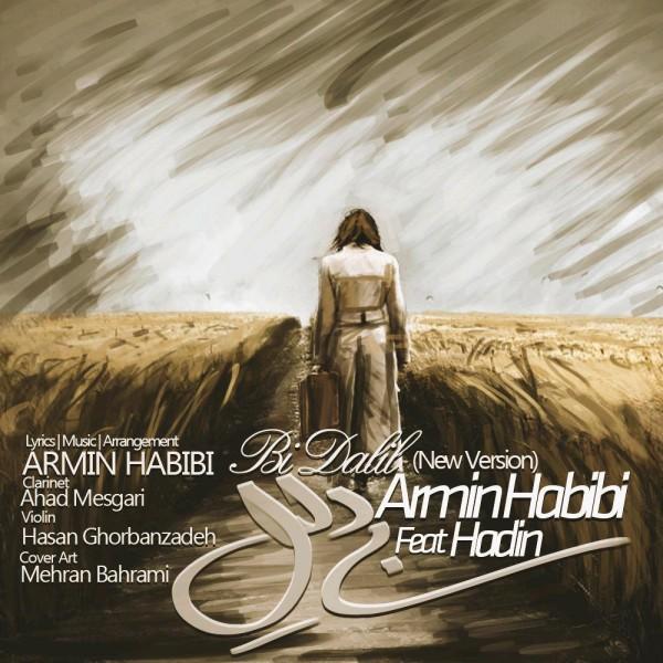Armin Habibi - Bidalil(Ft Hadin)