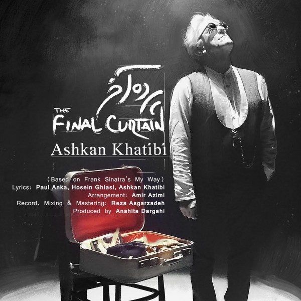 Ashkan Khatibi - The Final Curtain