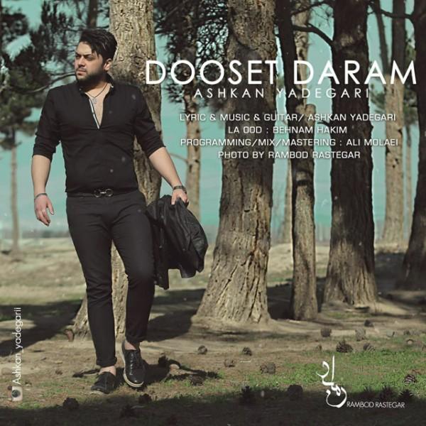 Ashkan Yadegari - Dooset Daram
