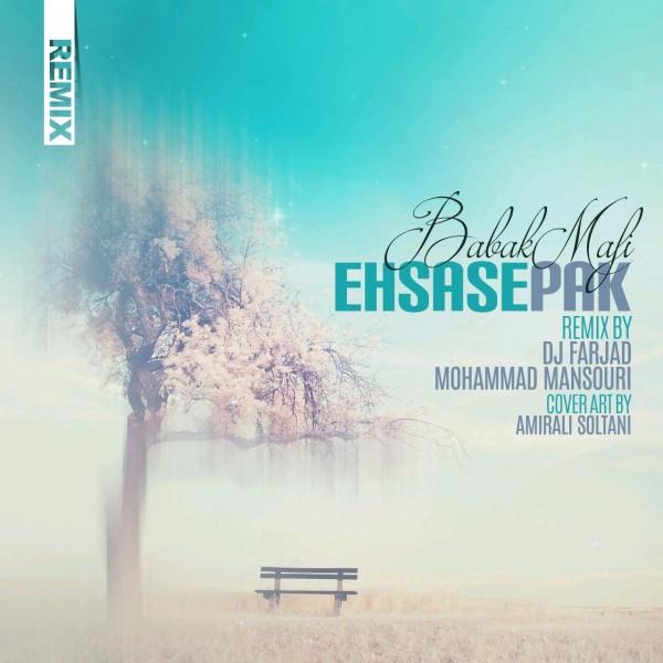 Babak Mafi - Ehsase Pak (Remix)