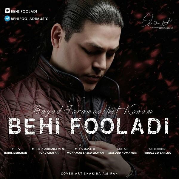 Behi Fooladi - Bayad Faramooshet Konam