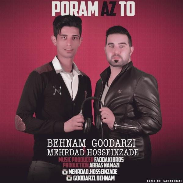 Behnam Goodarzi & Mehrdad Hosseinzade - Poram Az To