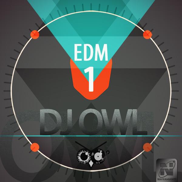 DJ Owl - EDM (Episode 1)