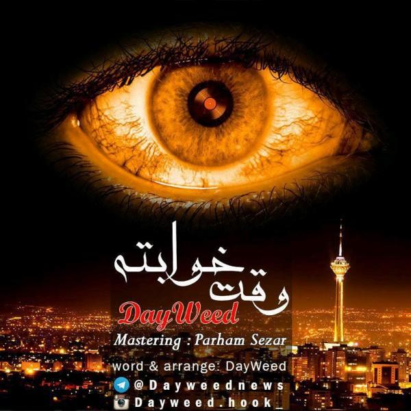 Dayweed - Vaghte Khabete
