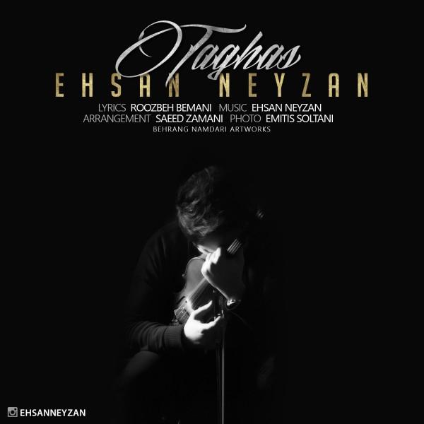 Ehsan Neyzan - Taghas