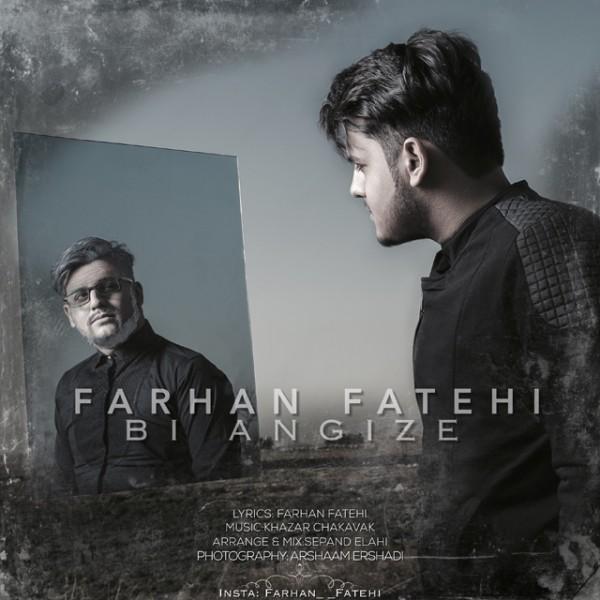 Farhan Fatehi - Bi Angizeh