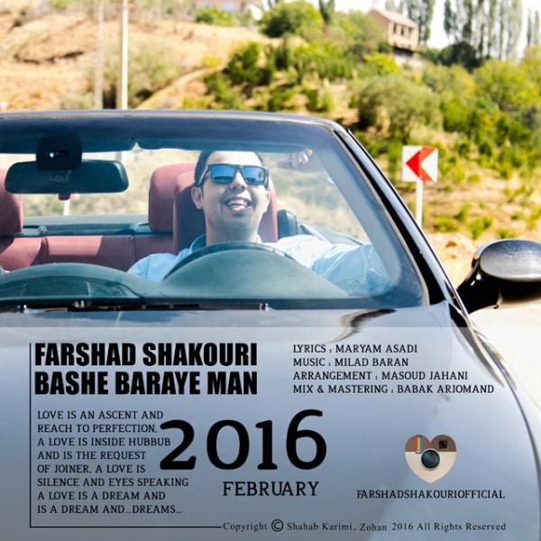 Farshad Shakouri - Bashe Baraye Man