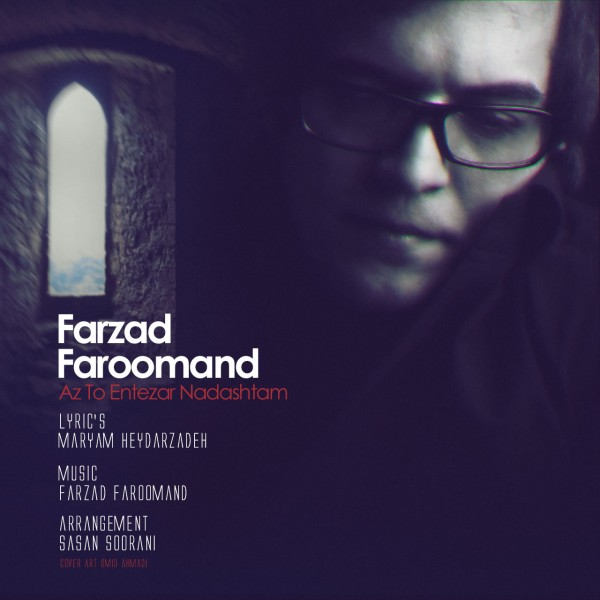 Farzad Faroomand - Az To Entezar Nadashtam