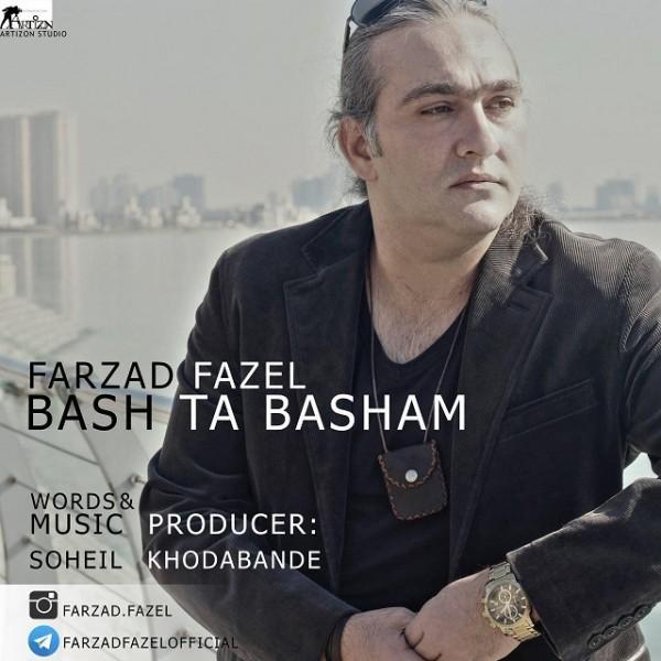 Farzad Fazel - Bash Ta Basham