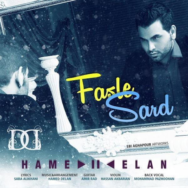 Hamed Delan - Fasle Sard