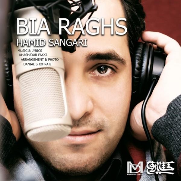 Hamid Sangari - Bia Raghs