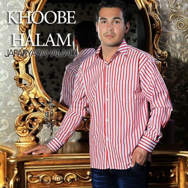 Jafar Yarahmadi - Khoobe Halam