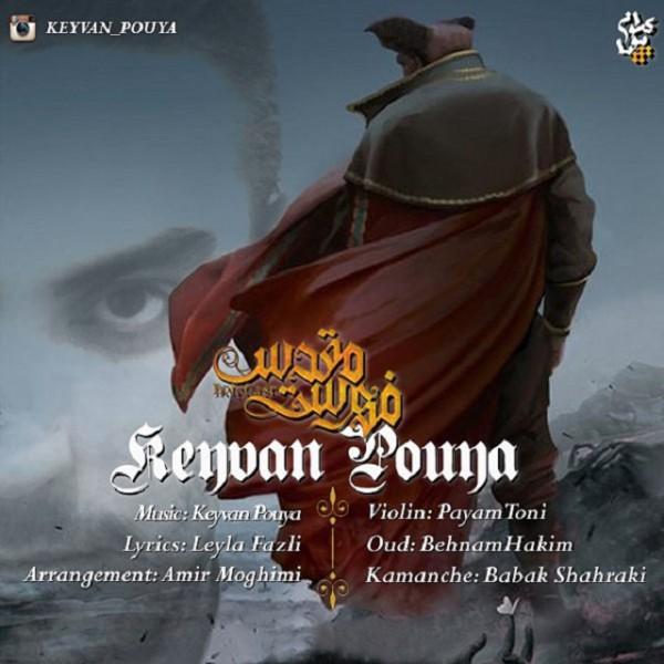 Keyvan Pouya - Fehreste Moghadas