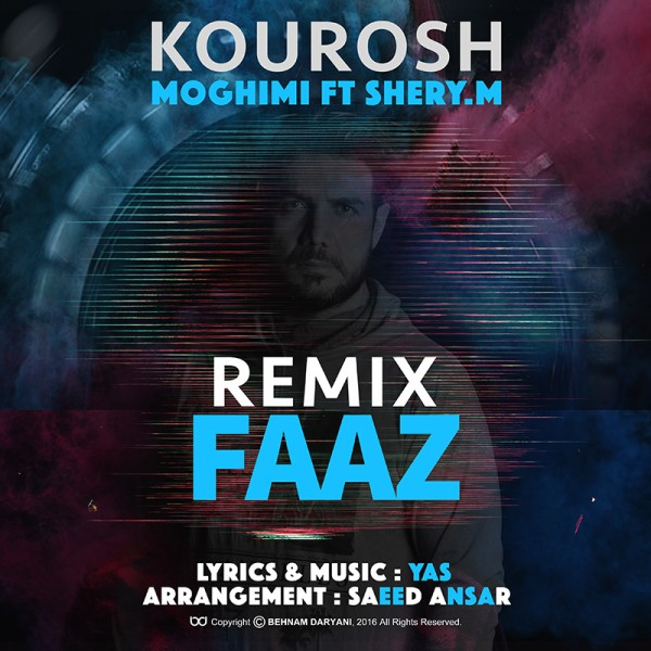 Kourosh Moghimi - Faaz (Ft Sherry M) (Remix)