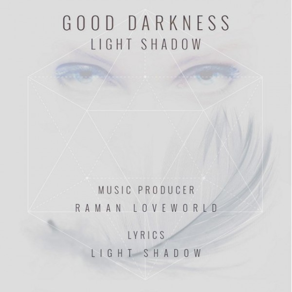 Light Shadow - Good Darkness
