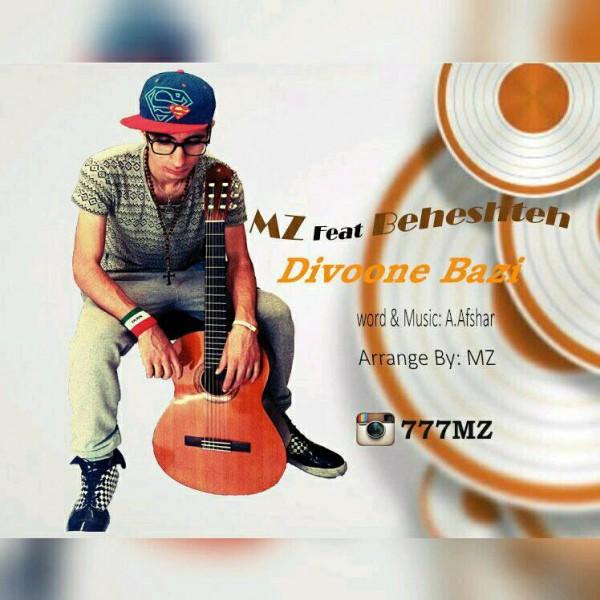 MZ - Divoone Bazi (Ft Beheshteh)