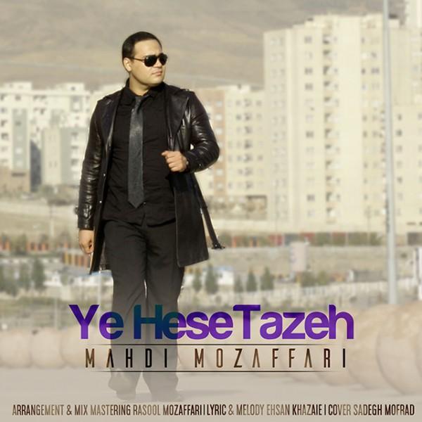 Mahdi Mozaffari - Ye Hese Tazeh