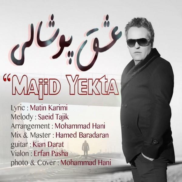 Majid Yekta - Eshghe Poshali