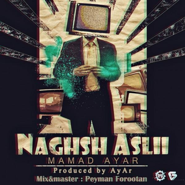 Mamad Ayar - Naghshe Asli