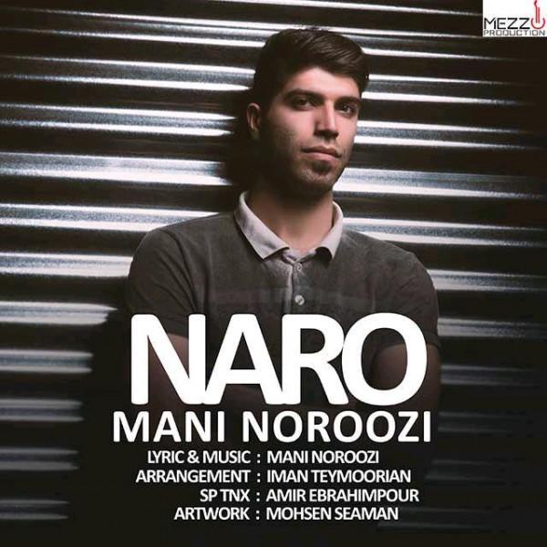 Mani Noroozi - Naro