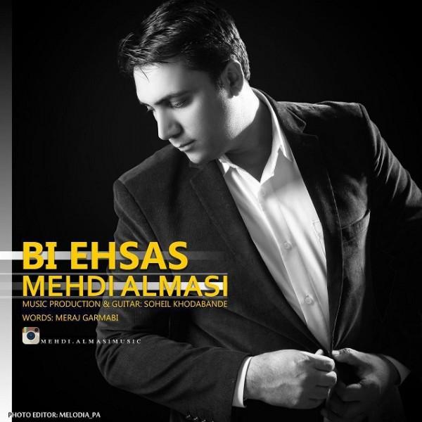 Mehdi Almasi - Bi Ehsas