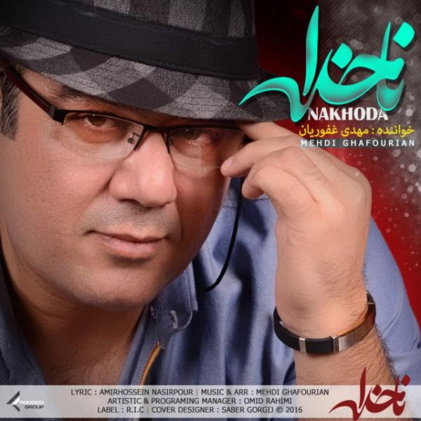 Mehdi Ghafourian - Nakhoda