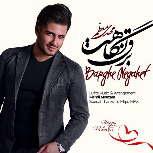 Mehdi Moazam - Barghe Negahet