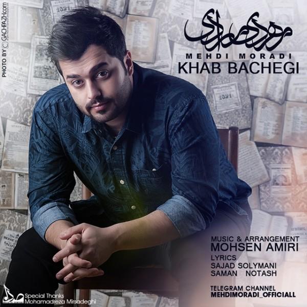 Mehdi Moradi - Khabe Bachegi