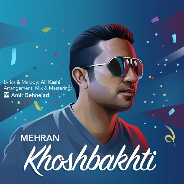 Mehran - Khoshbakhti