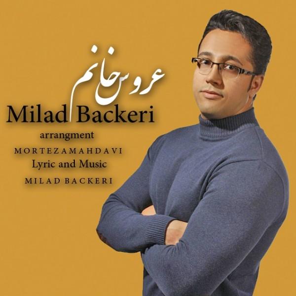 Milad Backeri - Aroos Khanoom