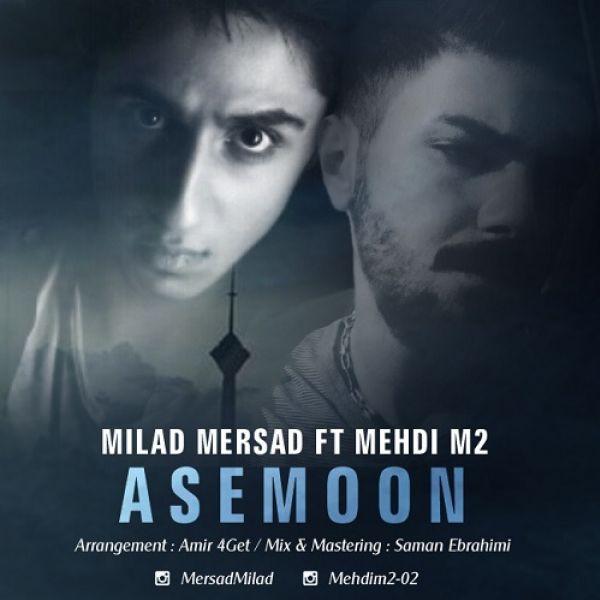 Milad Mersad - Asemoon (Ft Mehdi M2)