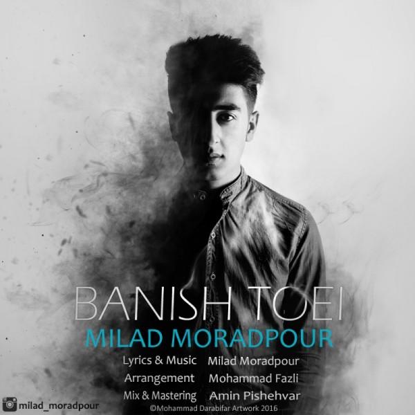 Milad Moradpour - Banish Toei