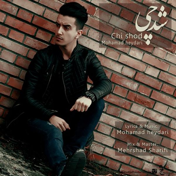 Mohammad Heydari - Chi Shod