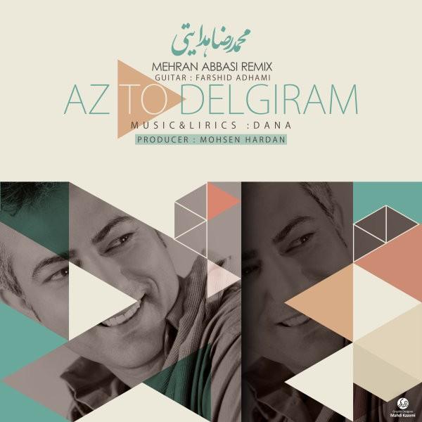 Mohammad Reza Hedayati - Az To Delgiram (Mehran Abbasi Remix)