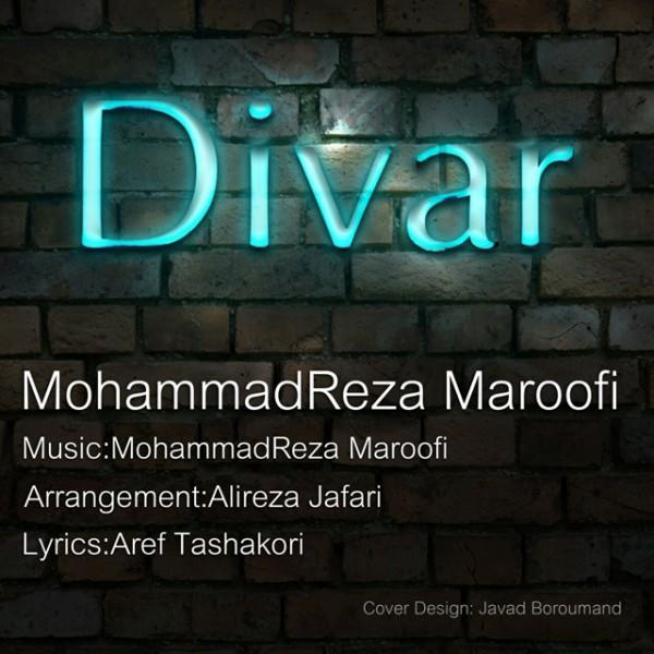 Mohammad Reza Maroofi - Divar