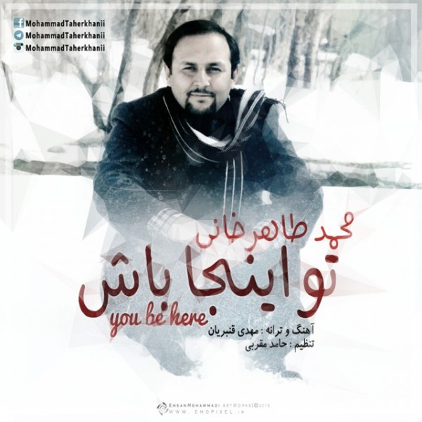Mohammad TaherKhani - To Inja Bash