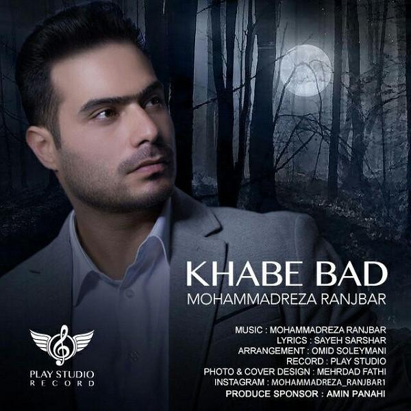 Mohammadreza Ranjbar - Khabe Bad
