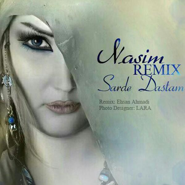 Nasim Azari - Sarde Dastam (Remix)