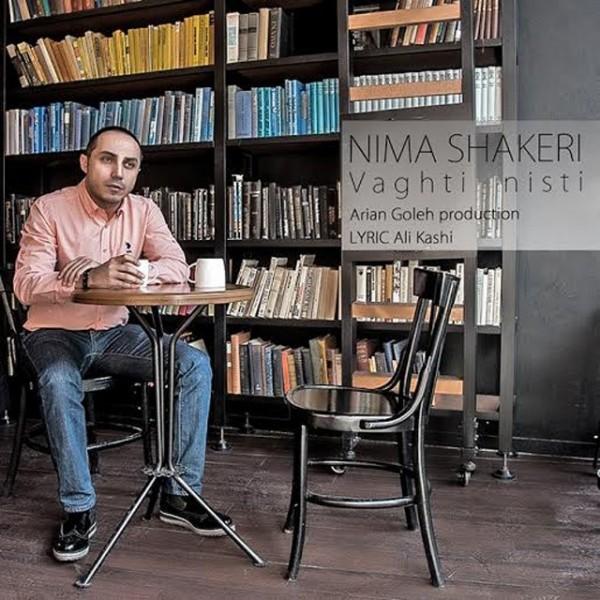 Nima Shakeri - Vaghti Nisti