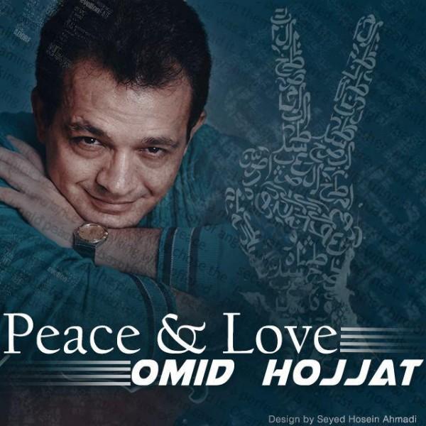 Omid Hojjat - Peace & Love