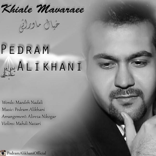 Pedram Alikhani - Khiale Mavaraei