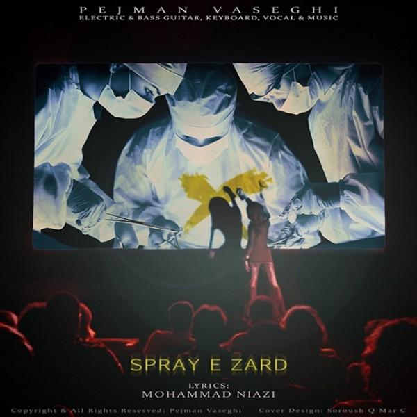 Pejman Vaseghi - Spraye Zard