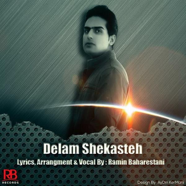 Ramin Baharestani - Delam Shekaste