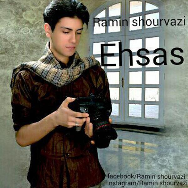 Ramin Shourvazi - Ehsas