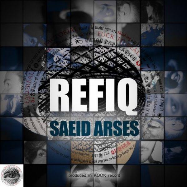 Saeed Arses - Refiq